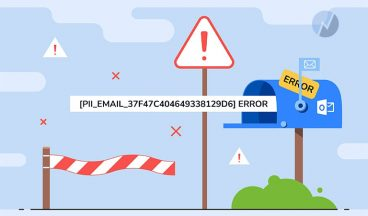 How To Fix [pii_email_37f47c404649338129d6] Error